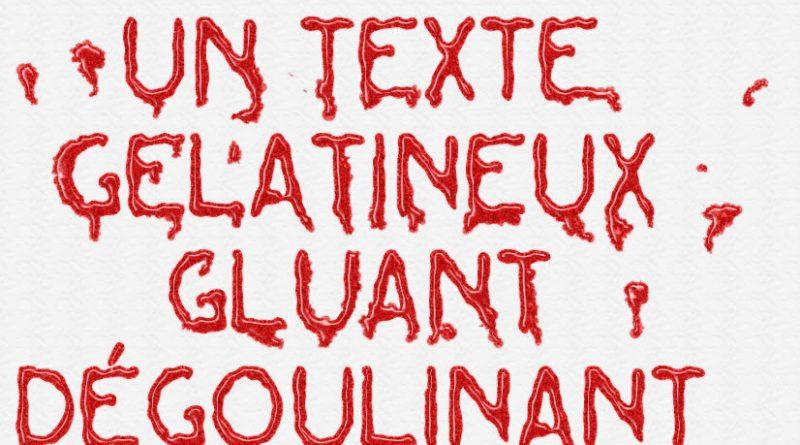 Tuto un texte gluant et gelatineux by Clin d'oeil Design