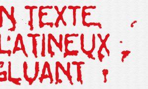 Tuto un texte gluant gelatineux